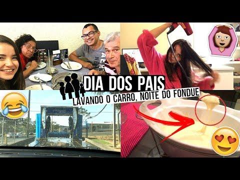 LAVANDO O CABELO, DIA DOS PAIS, LAVANDO O CARRO, NOITE DO FONDUE  - Bruna Paula #VEDA15