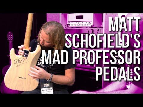 Matt Schofield's favorite Mad Professor Pedals #TGU18