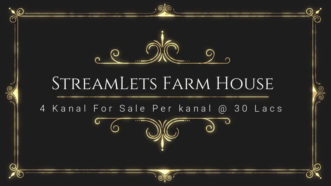 STREAMLETS FARM HOUSE 4 KANAL FOR SALE