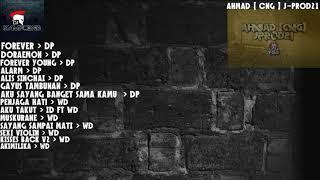 ✪♫ DJ KAMPOENG 2018 ✪♫ - [ AHMAD [ CNG ] J-PROD 21 ]