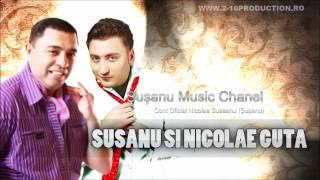 Susanu & Nicolae Guta - Haide Hai Saruta