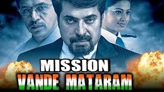 Video Mission Vande Mataram (Vandae Maatharam) Hindi Dubbed Full Movie   Mammootty, Arjun Sarja MP3, 3GP, MP4, WEBM, AVI, FLV Februari 2019