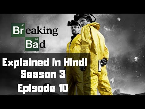 Breaking Bad Season 3 Episode 10 Explained In Hindi