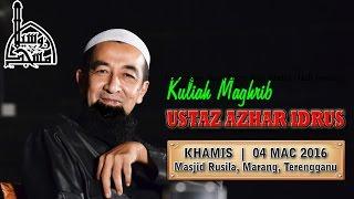 UAI - Kuliah Maghrib 04 Mac 2017