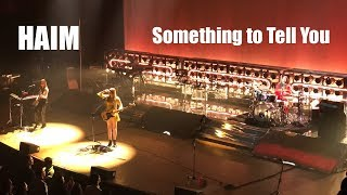 HAIM - Something to Tell You - Live from Massey Hall