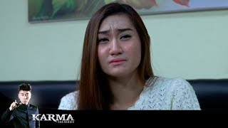 Video Perempuan Yang Dihinakan - Karma The Series MP3, 3GP, MP4, WEBM, AVI, FLV Mei 2018