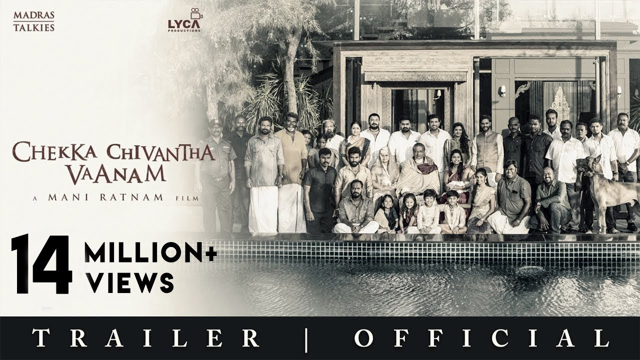 CHEKKA CHIVANTHA VAANAM | Official Trailer - Tamil | Mani Ratnam | Lyca Productions | Madras Talkies