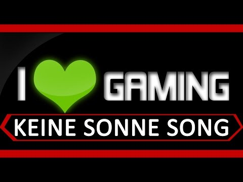 Gamer Song - Keine Sonne - by Execute