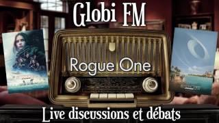 Globi FM - Rogue One