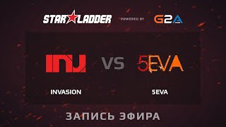 Invasion vs 5eva, game 1