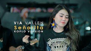 Video Via Vallen - Senorita Koplo Cover Version ( Shawn Mendes feat Camila Cabello ) MP3, 3GP, MP4, WEBM, AVI, FLV Juli 2019