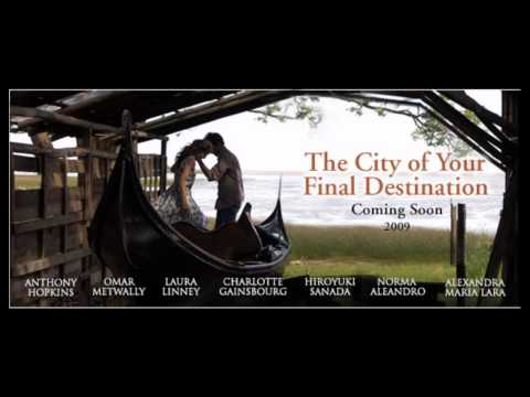 The City of Your Final Destination - Trailer