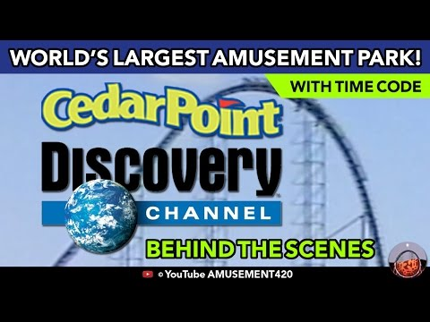 CEDAR POINT BEHIND-THE-SCENES DISCOVERY CHANNEL World's Largest Amusement Park | Amusement420