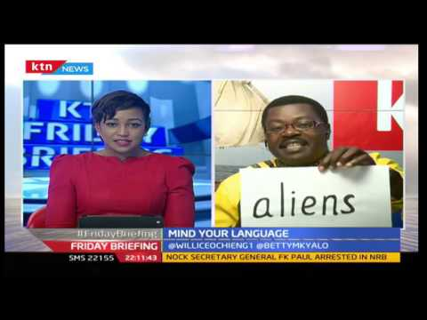 Mind your Language,Word smith,Willice Ochieng',Betty Kyalo,KTN News