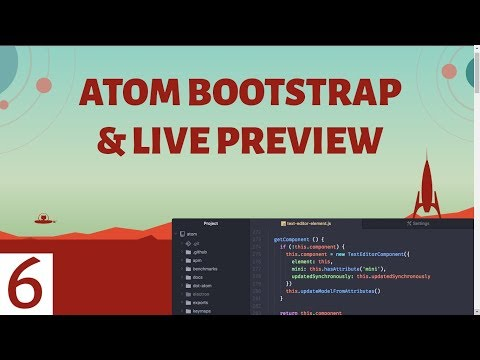 6. Atom Bootstrap Support & Live Preview