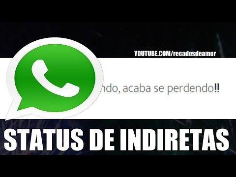 STATUS PARA WHATSAPP E FACEBOOK  FRASES DE INDIRETAS #3