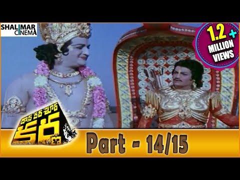 Video Daana Veera Soora Karna Movie Part - 14/15 || NTR, Sarada, Balakrishna || Shalimarcinema download in MP3, 3GP, MP4, WEBM, AVI, FLV January 2017