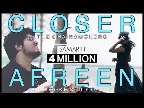 CLOSER / AFREEN [Mashup Cover] Samarth Swarup (The Chainsmokers   Rahat Fateh & Momina)
