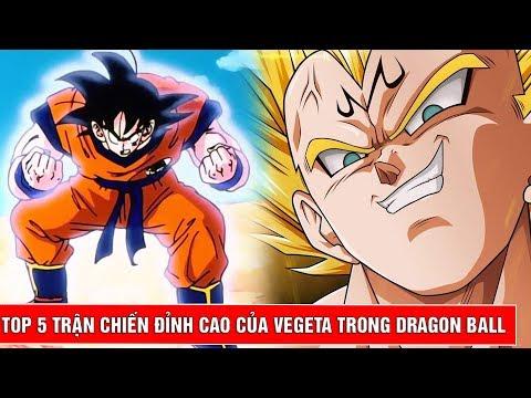 Top 5 trận chiến vĩ đại và ấn tượng của Vegeta trong Dragon Ball Z Super - Thời lượng: 10 phút.