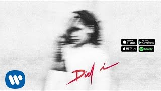 Kehlani - Did I (Official Audio)