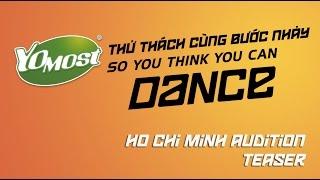 SYTYCD4 | TRAILER TUYỂN SINH HỒ CHÍ MINH, so you think you can dance 2015 viet nam, lam vinh hai, thu thach cung buoc nhay, lâm vinh hải,SYTYCD