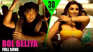 Bol Beliya - Full Song | Kill Dil | Ranveer Singh | Ali Zafar | Parineeti Chopra | Govinda