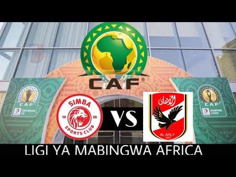LIGI YA MABINGWA AFRIKA KUTIMUWA VUMBI NOVEMBER 20  SIMBA KUKIPIGA NA WAARABU