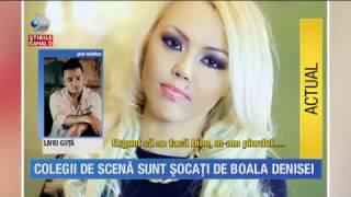 Stirile Kanal D (27.04.2017) - Denisa Manelista sufera de aceeasi boala ca Ileana Ciuculete