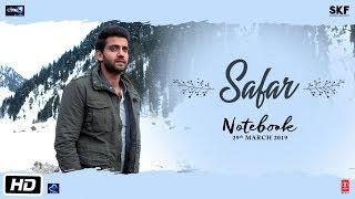 સલમાન પ્રોડક્શનની ફિલ્મ 'નોટબુક' ફિલ્મ નું વધુ એક ''સફર'&.