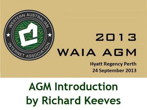 WAIA 2013 AGM Part 1) Introduction