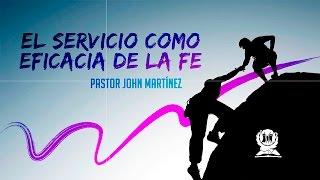 El Servicio como Eficacia de la Fe