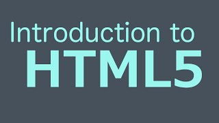 Introduction To HTML5 - HTML Programming Tutorial