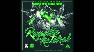 Sniper SP Ft. Ñengo Flow - Remedio Natural