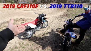 2. 2019 CRF110 VS. TTR110!