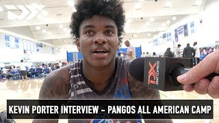 Kevin Porter Interview - Pangos All American Camp