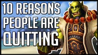 10 Reasons Why People Are Unsubbing From BFA | WoW Battle for Azeroth