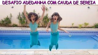 Video DESAFIO ADEDANHA COM CAUDA DE SEREIA MP3, 3GP, MP4, WEBM, AVI, FLV Mei 2019