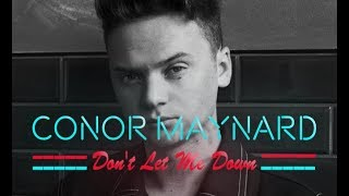 Don't Let Me Down - CONOR MAYNARD