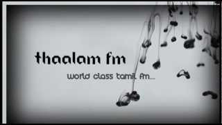 Thaalam FM YouTube video