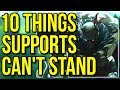 10 Things ADCs Do That Supports Hate – League of Legends