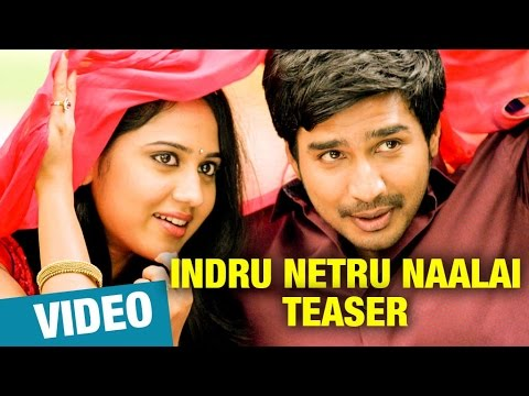 Indru Netru Naalai Teaser HD