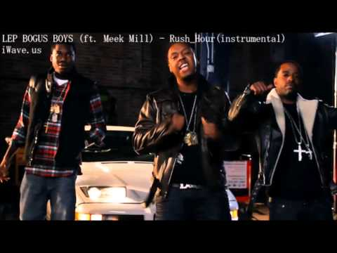 LEP BOGUS BOYS (ft. Meek Mill) - Rush Hour (instrumental)