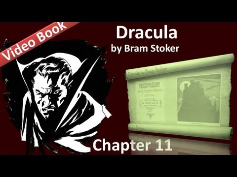 Chapter 11 - Dracula by Bram Stoker - Lucy Westenra's Diary