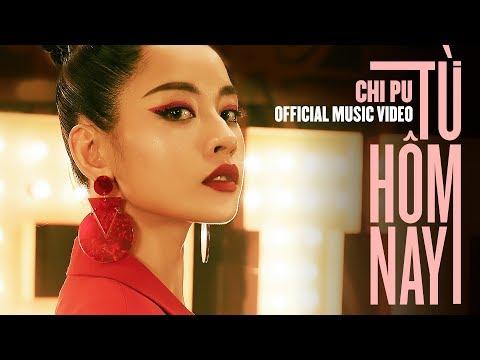 Chi Pu | TỪ HÔM NAY (Feel Like Ooh) - Official Music Video (치푸) - Thời lượng: 3 phút và 39 giây.