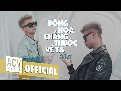 Việt | Solo Version | Bông Hoa Chẳng Thuộc Về Ta | (Official Music Video) - Thời lượng: 3 phút, 55 giây.