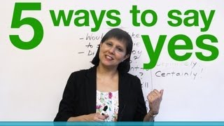 5 ways to say YES in English