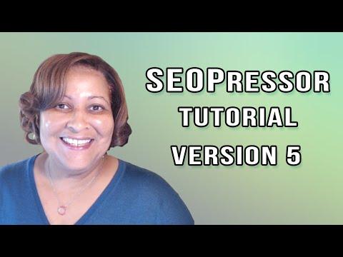 SEOPressor VERSION 5 Tutorial and Review – The BEST SEO WordPress Plugin