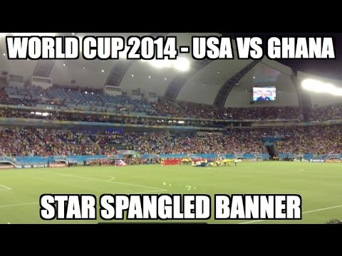 Fans sing the Star Spangled Banner before the USA vs Ghana game at the World Cup. How the National Anthem should be sung. No recording artist needed.