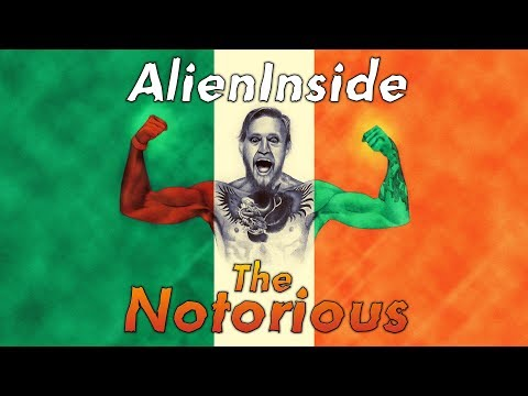 The Notorious (Keep Swaying) - A Conor McGregor Saga By AlienInside