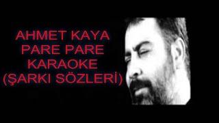 Ahmet Kaya Pare Pare Karaoke (ŞARKI SÖZLERİ) -Muharrem Aslan-
